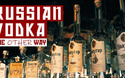 Russian Vodka – The Other Way: A YouTube lesson from Luc Jones