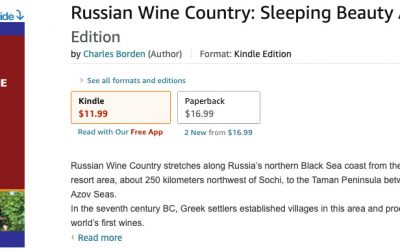 Russian Wine Country: Sleeping Beauty Awakens (2014) Now Available on Kindle